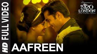 Aafreen Full Video Song | 1920 LONDON | Sharman Joshi, Meera Chopra, Vishal Karwal