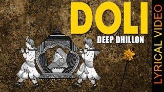 DOLI || DEEP DHILLON || LYRICAL VIDEO || Punjabi Sad Songs 2016