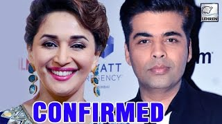 Madhuri Dixit CONFIRMED In Karan Johar's Next?