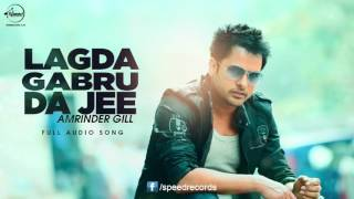 Lagda Na Jee ( Full Audio Song ) | Amrinder Gill | Punjabi Song Collection |