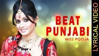BEAT PUNJABI || MISS POOJA || LYRICAL VIDEO || New Punjabi Songs 2016