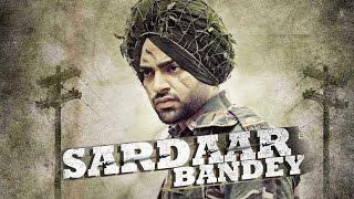 Sardaar Bandey (Full Video) | Jordan Sandhu feat.Manni Sandhu | Bunty Bains