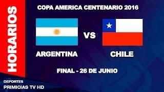 Argentina vs Chile - ver dia y horario - final copa america 2016