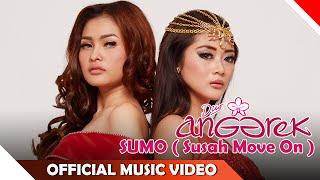 Duo Anggrek - SUMO ( Susah Move On ) - Official Music Video - NAGASWARA