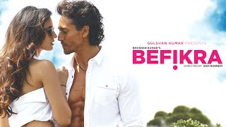 Befikra FULL VIDEO SONG | Tiger Shroff, Disha Patani | Meet Bros | Sam Bombay