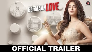 Beiimaan Love - Official Trailer | Sunny Leone, Rajniesh Duggall, Daniel Weber & Rajiv Verma
