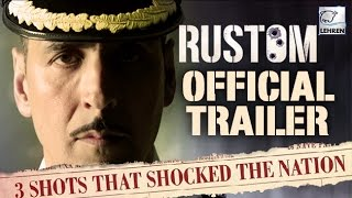 Rustom Official Trailer | Akshay Kumar | Ileana D Cruz | Esha Gupta | Review