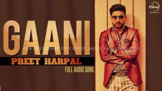 Gaani By Preet Harpal-Download Mp3