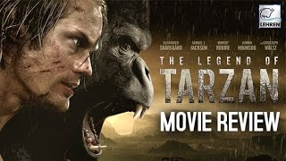The Legend Of Tarzan Movie REVIEW | Alexander Skarsgard | Margot Robbie | Lehren Hollywood