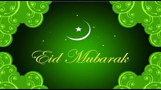 Happy Eid 2016- Eid Mubarak, Eid Greetings, Eid Ul Fitr E-card, Whatsapp Video, Eid Wishes