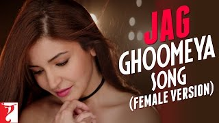 Jag Ghoomeya Song - Female Version Sultan Neha Bhasin Salman Khan Anushka Sharma