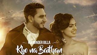 KHO NA BAITHAN - OFFICIAL VIDEO - KULWINDER BILLA (2016)