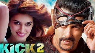 Kick 2 Salman Khan Trailer 2016 Salman Khan To Romance Kriti Sanon