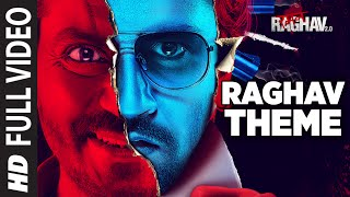 Raghav Theme Full Video Song Raman Raghav 2.0 Nawazuddin Siddiqui Ram Sampath