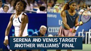 Wimbledon 2016: Serena and Venus target another Williams' final