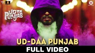 Ud-daa Punjab - Full Video  Udta Punjab  Vishal Dadlani & Amit Trivedi | Shahid Kapoor