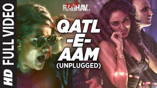 Qatl-E-Aam 2.0 (Unplugged) Full Video Song   Raman Raghav 2.0   Sona Mohapatra   Sobhita Dhulipala