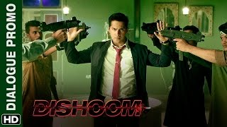 A not so Warm welcome for Varun & John Dishoom  Dialogue Promo