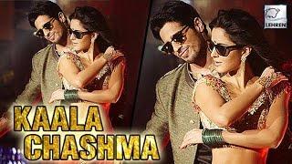 Kaala Chashma Official Song  Baar Baar Dekho  Katrina Kaif | Sidharth Malhotra