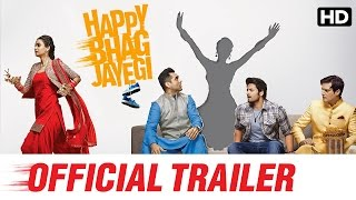 Happy Bhag Jayegi Official Trailer - Diana Penty, Abhay Deol, Jimmy Sheirgill, Ali Fazal