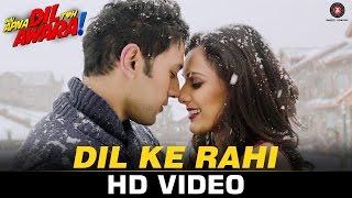 Dil Ke Rahi - Hai Apna Dil Toh Awara  Sahil Anand, Niyati Joshi, Vikram Kochhar & Divya Choksey