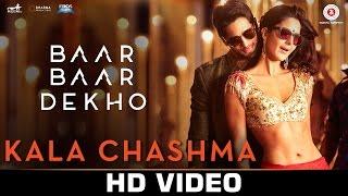 Kala Chashma  Baar Baar Dekho  Sidharth Malhotra & Katrina Kaif  Badshah & Neha Kakkar