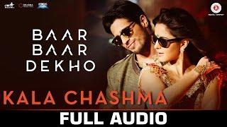 Kala Chashma - Full Song  Baar Baar Dekho  Sidharth Malhotra, Katrina Kaif  Badshah, Neha Kakkar