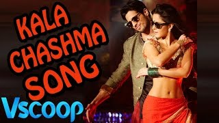 Kala Chashma Official Song | Baar Baar Dekho | Katrina & Sidharth | Badshah & Neha Kakkar #VSCOOP