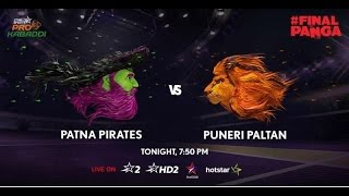 Pro Kabaddi League 2016 Season 4, Semifinal 1, Patna Pirates vs Puneri Paltan  37 - 33