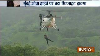 Bridge collapses on Mumbai-Goa highway, NDRF rescue operation underway