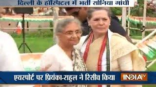 Sonia Gandhi cuts short road show in Varanasi, back in Delhi for health check-up