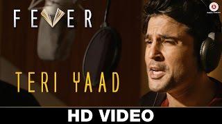 Teri Yaad (Unplugged) - Fever  Rajeev Khandelwal, Gauahar Khan, Gemma Atkinson & Caterina Murino