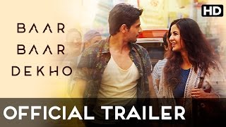 Baar Baar Dekho Official Trailer  Sidharth Malhotra & Katrina Kaif