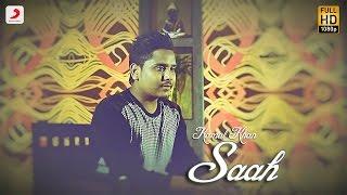 Kamal Khan - Saah  Raanjheya Ve Latest Punjabi Song 2016
