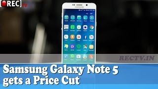 Samsung Galaxy Note 5 gets a Price Cut II latest  gadgets updates