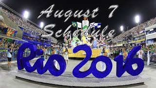 Rio Olympics 2016 Schedule - August 7 Gold Medal Events
