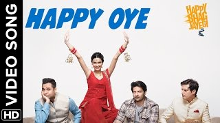 Happy Oye Official Video Song Happy Bhag Jayegi Diana, Abhay, Jimmy, Ali, Momal
