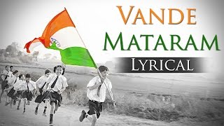 Vande Mataram - National Song Of india - Best Patriotic Song
