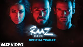 RAAZ REBOOT: Official Trailer Emraan Hashmi, Kriti Kharbanda, Gaurav Arora