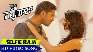 Main Hoon Tera Selfie Raja Video Song Selfie Raja Movie Songs Allari Naresh, Kamna Ranawat