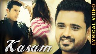 KASAM || MASHA ALI LYRICAL VIDEO New Punjabi Songs 2016