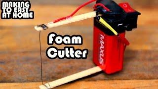 How To Make: Mini Foam Cutter - Careful Kids Making this Video