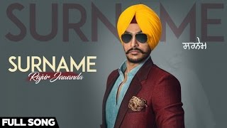 New Punjabi Songs 2016 Rajvir Jawanda Ft. MixSingh Surname Coming Soon official Video