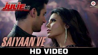 Saiyaan Ve - Ek Kahani Julie Ki Rakhi Sawant & Amit Mehra DJ Sheizwood