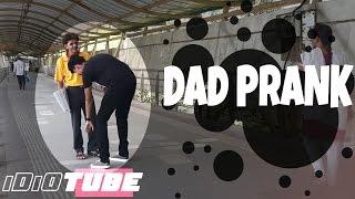 Hilarious DAD PRANK  Prank In India - iDiOTUB