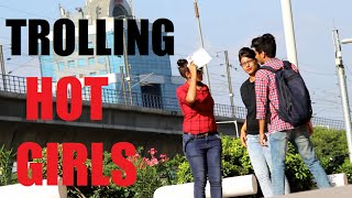 TROLLING INDIAN GIRLS PRANK  PRANKS IN INDIA