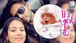 Shahid Kapoor, Mira Rajput Blessed With BABY GIRL!!