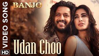 Udan Choo Official Video Song Banjo Riteish Deshmukh, Nargis Fakhri Vishal & Shekhar