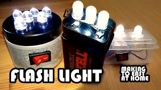 Led Flash Light At Home A Easy Stuff to Make