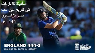England Smashes 444 Runs in 3rd ODI vs Pakistan Highlights of World Record